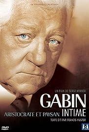 Gabin intime, aristocrate et paysan Poster