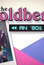The Goldbergs: An '80s Rewind Poster