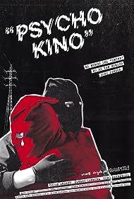 Psycho Kino (2017)