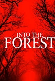 Into the Forest (2019) filme kostenlos