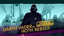 Darth Vader vs. Hoth Rebels - Crushing the Rebellion