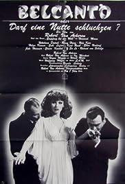 Download Belcanto oder Darf eine Nutte schluchzen? (1977) Movie