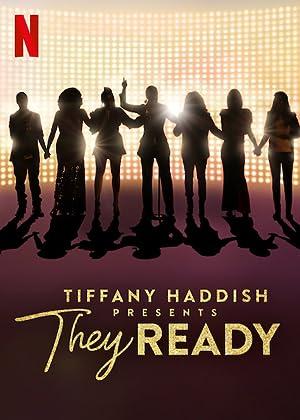 Where to stream Tiffany Haddish Presents: They Ready