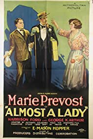 Harrison Ford, George K. Arthur, and Marie Prevost in Almost a Lady (1926)