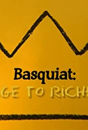 Basquiat: Rage to Riches Poster