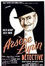 Arsene Lupin, Detective