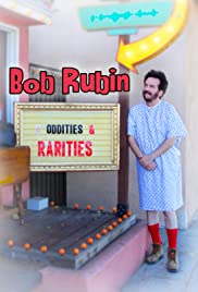 Bob Rubin: Oddities and Rarities