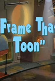 Frame That Toon Poster