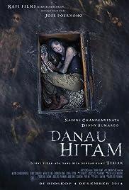 Nonton Danau Hitam (2014) Sub Indo - NOBARFILM21