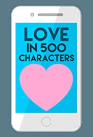 Love in 500 Characters Poster