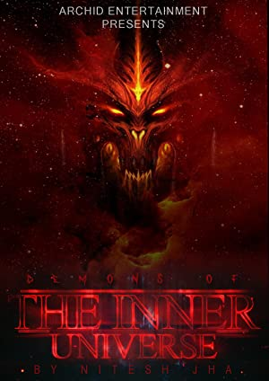 Demons of the inner universe movie, song and  lyrics