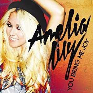 Amelia Lily: You Bring Me Joy by none