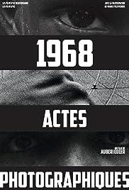 1968, actes photographiques