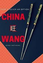 China Wang: The Who