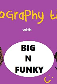 Primary photo for Geography Time W/Big N Funky