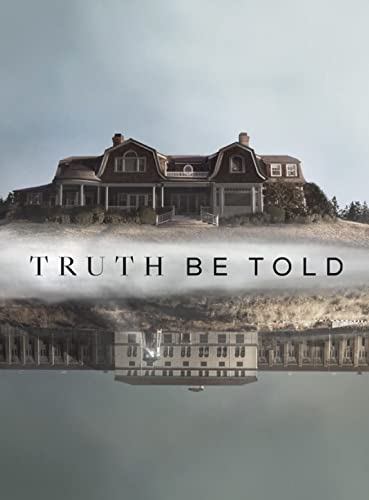 Truth Be Told Season 1