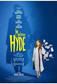 Isabelle Huppert in Madame Hyde (2017)