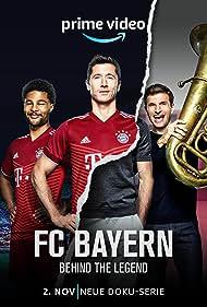 FC Bayern - Behind the Legend (2021)
