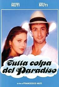 Ornella Muti and Francesco Nuti in Tutta colpa del paradiso (1985)