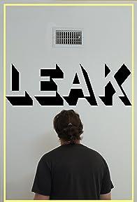 Primary photo for Leak
