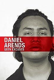 Daniël Arends: Geen excuses Poster
