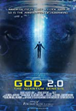 GOD 2.0: The Quantum Genesis