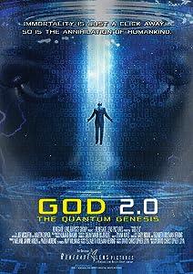Best high quality movie downloads GOD 2.0: The Quantum Genesis [720x576]