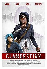 Clandestiny Poster