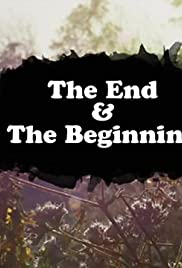 The End and the Beginning Poster