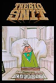 The Big Snit (1985)