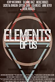 Elements of Us (2016)