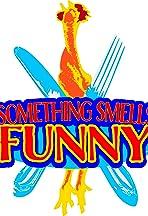 Something Smells Funny