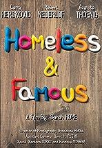 Homeless & Famous
