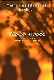 El amor es nada Poster