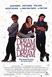 Dream a Little Dream (1989) 720p