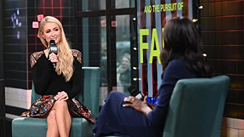BUILD: Paris Hilton on Creating a new Celebrity Genre