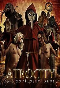 Primary photo for Atrocity: Die gottlosen Jahre