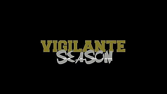 The Vigilante Season