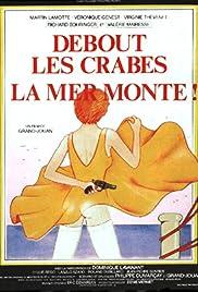 Debout les crabes, la mer monte! Poster