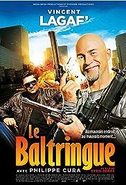 Le baltringue Poster