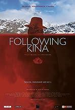 Following Kina