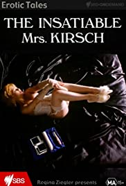 The Insatiable Mrs. Kirsch Poster