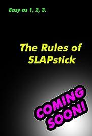 Rules of Slapstick Poster
