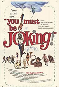You Must Be Joking! Poster - Movie Forum, Cast, Reviews