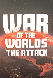War of the Worlds: The Attack Poster