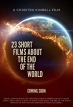 23 Short Films About the End of the World