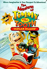 Primary photo for The Adventures of Timmy the Tooth
