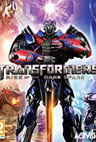 Primary photo for Transformers: Rise of the Dark Spark