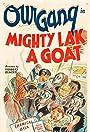 Mighty Lak a Goat