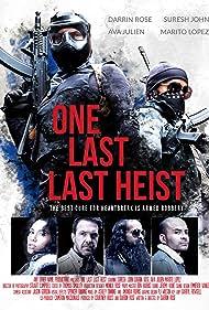 One Last Last Heist (2019)